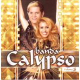 Cd Lacrado Banda Calypso Volume 8 Lacrado
