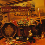 Cd Lacrado Concrete Blonde Recollection The Best Of