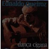 Cd Lacrado Ednaldo Queiroz Danca Cigana 1991