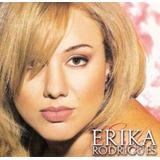 Cd Lacrado Erika Rodrigues Perdida De Amor 2002