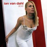 Cd Lacrado Ian Van Dahl Ace