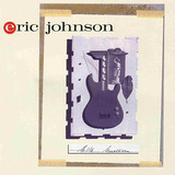 Cd Lacrado Importado Eric Johnson Ah Via Musicom 1990