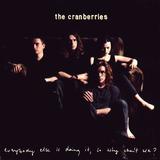 Cd Lacrado Importado The Cranberries Everybody Else Is Doing
