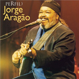 Cd Lacrado Jorge Aragao Perfil 2003