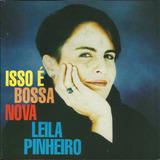 Cd Lacrado Leila Pinheiro Isso E Bossa Nova 1994