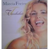 Cd Lacrado Marcia Freire Timbalaie 1999