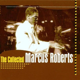 Cd Lacrado Marcus Roberts The Collected 1998