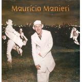 Cd Lacrado Mauricio Manieri A Noite Inteira 1998