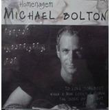 Cd Lacrado Michael Bolton Homenagem 2004