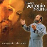 Cd Lacrado Padre Antonio Maria Mensageiro Do Amor