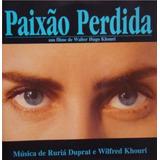Cd Lacrado Paixao Perdida Musica Filme Walter Hugo Khouri