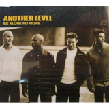 Cd Lacrado Single Another Level Be Alone No More