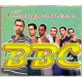 Cd Lacrado Single Bbc Bala Bombom E Chocolate Compromisso