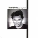 Cd Lacrado Single Double You Dance Anymore 2001
