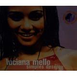 Cd Lacrado Single Luciana Mello Simples Desejos