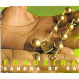 Cd Lacrado Single Sandra De Sa Fogueira