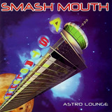 Cd Lacrado Smash Mouth Astro Lounge 1999