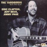 Cd Lacrado The Yardbirds Blue Eyed Blues 1972