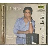 Cd Lairton E Seus Teclados   B5