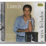 Cd Lairton E Seus Teclados Cd Original Novo Lacrado