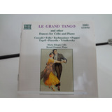 Cd Le Grand Tango   And Other Dances For Cello And Piano