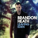 Cd Leaving Eden   Brandon Heath