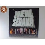 Cd Legends Neil Sedaka   Ganha Capa Nova De Brinde A9