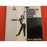 Cd Lennie Dale   Um Show De Bossa