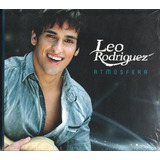 Cd Leo Rodriguez Atmosfera 2011 Embal Digipack Lacrado