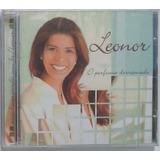 Cd Leonor O Perfume Derramado 2004   Raridade