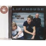 Cd Lifehouse Who We Are   Veja O Video   E1