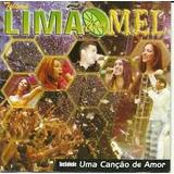 Cd Limão Com Mel Ao Vivo   Music Hall Recife Uma Canção De