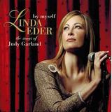 Cd Linda Eder By Myself Songs Of Judy Garland   Usa