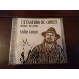 Cd Literatura De Cordel Cantada E Declamada Abdias Campos