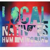 Cd Local Natives Hummingbird