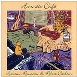 Cd Lorraine Rousseau Acoustic Caf Importado