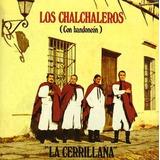 Cd Los Chalchaleros La Cerrillana