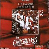 Cd Los Chalchaleros Un Canto De 40 Anos Ii