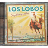 Cd Los Lobos   Good Morning Aztlán
