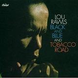 Cd Lou Rawls Black And Blue And Tobacco Road Novo Lacrado