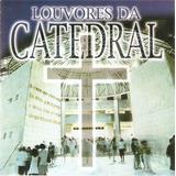 Cd Louvores Da Catedral