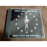 Cd Love And The Rockets  hot Trip To Heaven  lacrado
