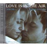 Cd Love Is In The Air Volume 4 Blondie Spandau Ballet Joe C