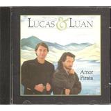 Cd Lucas E Luan   Amor Pirata
