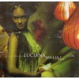 Cd Luciana Mello   Só Vale Com Você