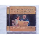 Cd Luciano Pavarotti E Claudio Abbado Verdi Rarities Lacrado
