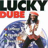 Cd Lucky Dube  Serious Reggae  Business