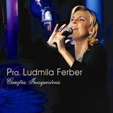 Cd Ludmila Ferber Canções Inesquecíveis Lc90