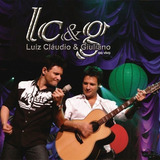 Cd Luiz Claudio E Giuliano   Ao Vivo   Original E Lacrado