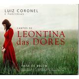 Cd Luiz Coronel E Parcerias   Cantos De Leontina Das Dores